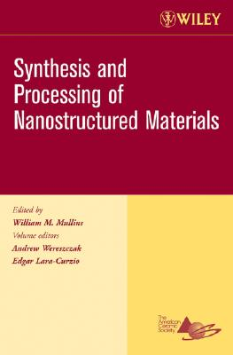 John Wiley & Sons Synthesis and Processing of Nanostructured Materials: Ceramic Engineering and Science Proceedings, Cocoa Beach, Volume 27, Issue at Sears.com
