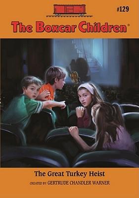 The Great Turkey Heist By Warner, Gertrude Chandler (CRT)/ Papp, Robert (ILT)