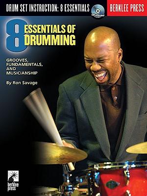 8 Essentials of Drumming By Savage, Ron